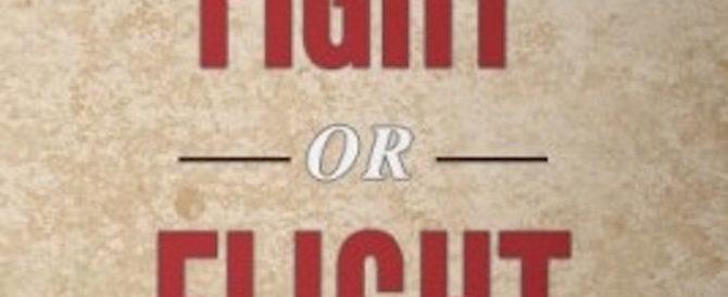 FIGHT/FLIGHT SYNDROME