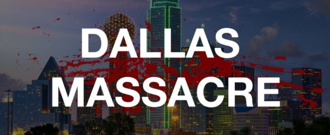 DALLAS MASSACRE – IT WAS JUST A MATTER OF TIME